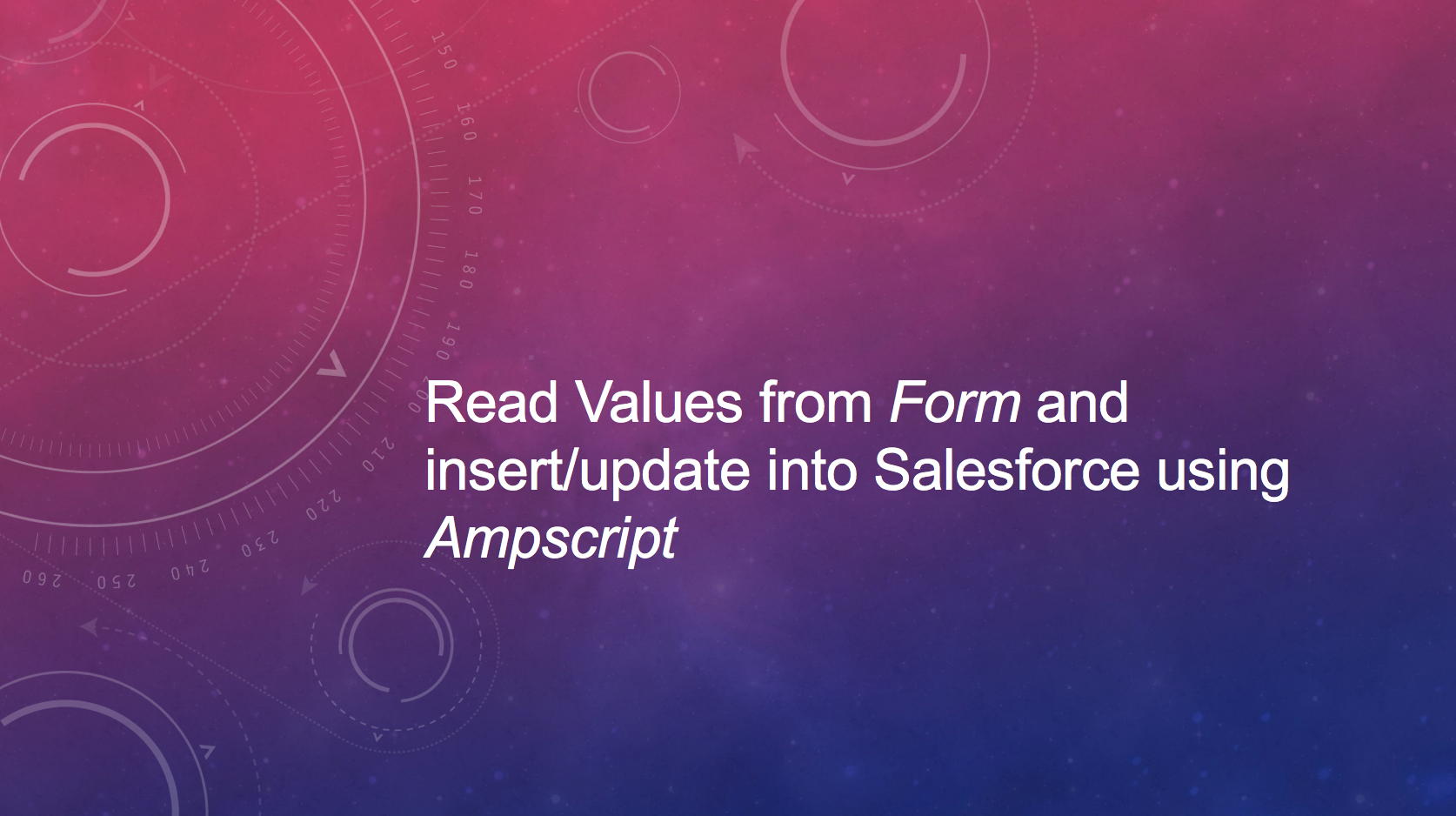 Read Values from Form and insert/update into Salesforce using Ampscript
